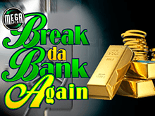 Break Da Bank Again